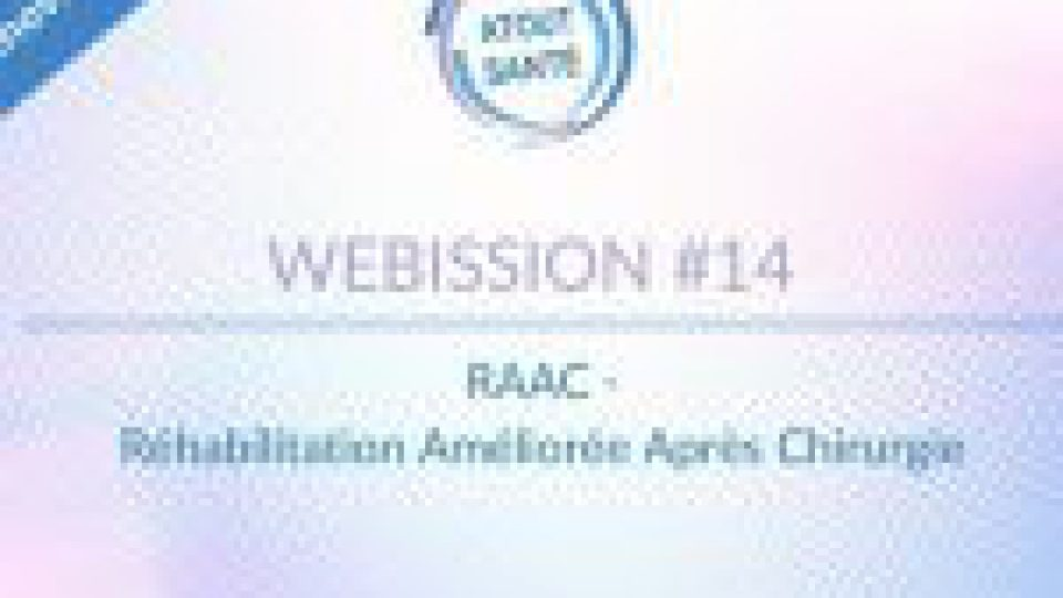 [#Innovation] – Webission : La RAAC : une révolution dans la prise en charge des patients !